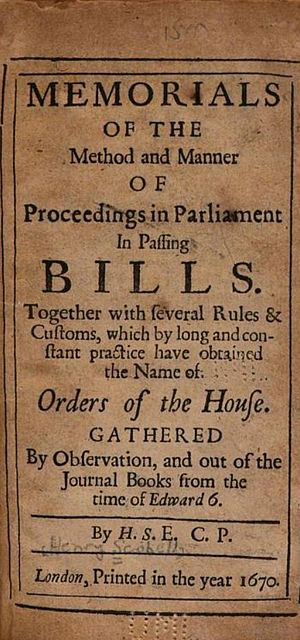 Henry Scobell - Image: H.S.E.C.P. (Henry Scobell), Memorials of the Method and Manner of Proceedings in Parliament in Passing Bills (3rd ed, 1670, title page)