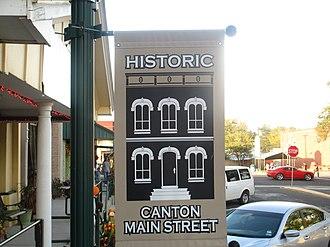 Canton, Texas - Historic Canton Main Street banner