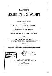 Karl Faulmann: Illustrirte Geschichte der Schrift