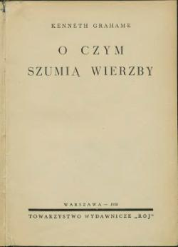 O Czym Szumią Wierzbycałość Wikiźródła Wolna Biblioteka
