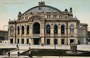 National Opera of Ukraine - The Kyiv City Theatre in the early 1900s.