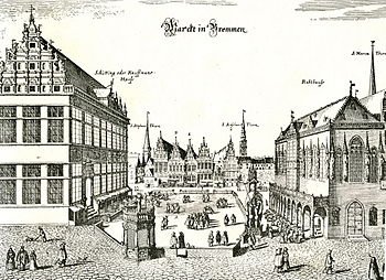 Bremen market square around 1640;  Schütting (left) depicted too large, pillory in the foreground