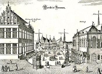Bremer Marktplatz um 1640; Schütting (links) zu groß dargestellt, Pranger im Vordergrund