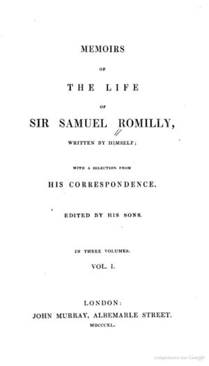 Samuel Romilly - Memoirs of Sir Samuel Romilly, 1840