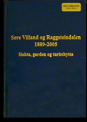 "Per Villand - Image: Per Villandː H Istory of ""Søre Villand"" and ""Raggsteindalen"""