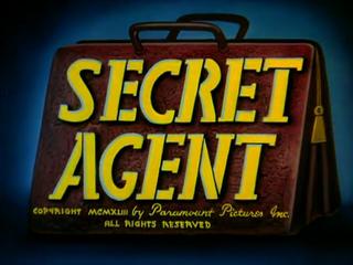 <i>Secret Agent</i> (1943 film) 1943 animated short directed by Seymour Kneitel