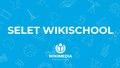 Selet WikiSchool.pdf