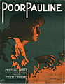 Sheet music cover - POOR PAULINE (1914).jpg