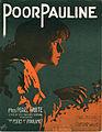 Sheet music cover - POOR PAULINE (1914).jpg