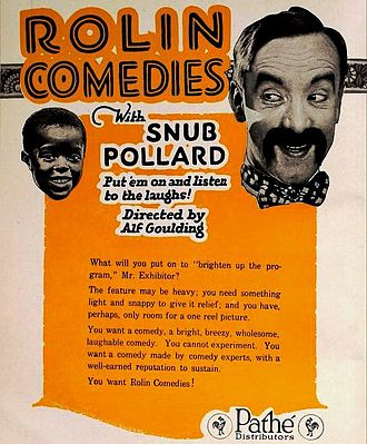 Snub Pollard - Pollard in 1920 ad for a series of comedy short films