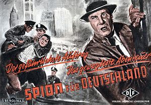 Unternehmen Elster - Operation Magpie was dramatized in the 1956 film Spy for Germany (German title: Spion für Deutschland)