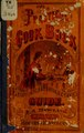 The practical cook book and eonomical housekeeper's guide (IA practicalcookboo00howl).pdf