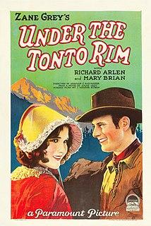 <i>Under the Tonto Rim</i> (1928 film) 1928 film by Herman C. Raymaker