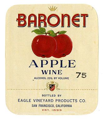 Cider in the United States - Eagle Vineyard, Baronet Apple Wine. Label from California Historical Society.