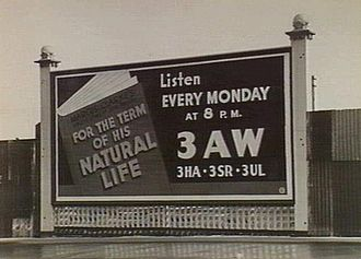 3AW - A 1940s billboard advertising For the Term of his Natural Life in Melbourne