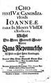 Antonín Ferdinand Dubravius - Echo festivae canonizationis Ioanne aezarae in monte viridi expirans - 1730.pdf