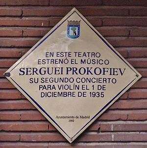 Violin Concerto No. 2 (Prokofiev) - Commemorative plaque placed on Teatro Monumental in Madrid.