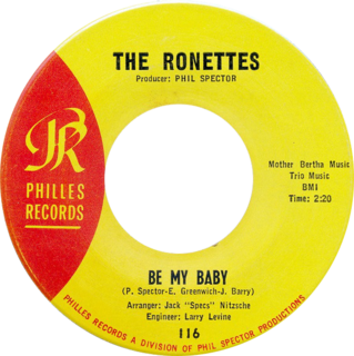 Be My Baby Single by the Ronettes