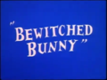 Bewitched Bunny title card.png