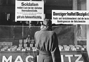 "Flight and expulsion of Germans from Poland during and after World War II - Propaganda signs, Danzig, February 1945: ""Panic and rumours are the best allies of the Bolshevists!"""