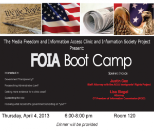 Information Society Project - FOIA Boot Camp 2013