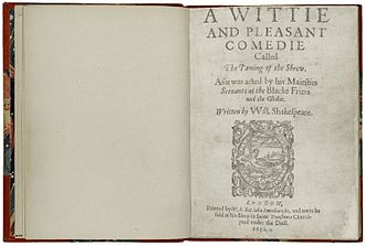 Title page from the first quarto, printed in 1631 as A Wittie and Pleasant Comedie Called The Taming of the Shrew. First Quarto title page of The Taming of the Shrew.jpg