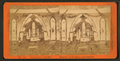 Interior of the Episcopal church, from Robert N. Dennis collection of stereoscopic views.png