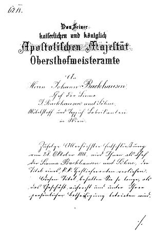 Royal warrant of appointment - Imperial and royal warrant of appointment issued to Johann Backhausen on November 8, 1888