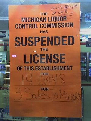 Alcohol law - This convenience store in Michigan had its retail license suspended for two weeks because it sold alcoholic beverages to minors.