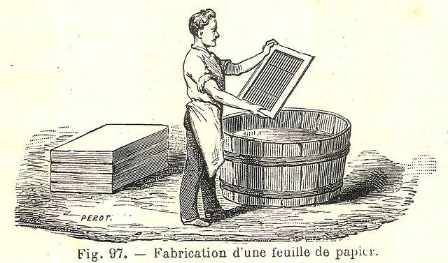 Papierherstellung - Fabrication du papier