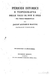Periodi istorici e topografia delle valli di Non e Sole nel Tirolo meridionale