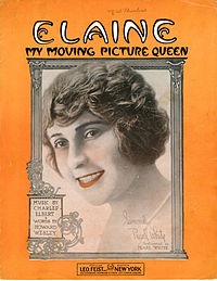 Sheet music cover - ELAINE - MY MOVING PICTURE QUEEN (1915).jpg