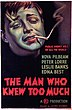 Promotieposter voor The Man Who Knew Too Much, met Peter Lorre als de bendeleider Abbott