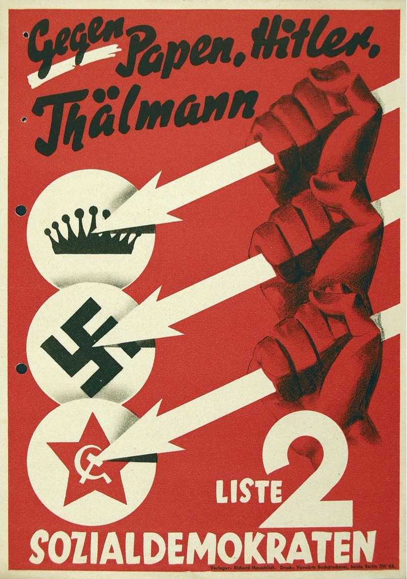 "A widely publicized election poster of the Social Democratic Party of Germany from 1932, with Three Arrows symbol representing resistance against Monarchism, Nazism and Communism, and with the slogan ""Against Papen, Hitler, Thälmann."""