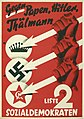 Three Arrows election poster of the Social Democratic Party of Germany, 1932 - Gegen Papen, Hitler, Thälmann.jpg