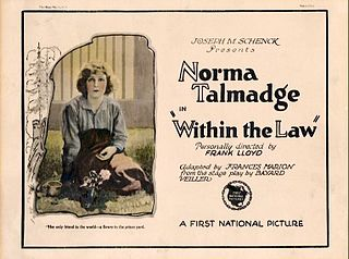 <i>Within the Law</i> (1923 film) 1923 film by Frank Lloyd