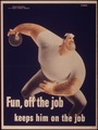 """""""Fun, off the job keeps him on the Job"""" - NARA - 514789.tif"""
