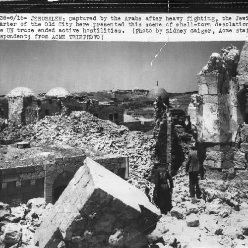 ירושלים 1948 - הרס הרובע היהודית של העיר העתיקה-PHL-1088872