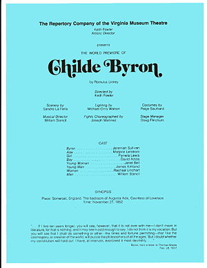 Childe Byron - Program credits for the 1977 premiere of Romulus Linney's Childe Byron