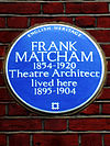 FRANK MATCHAM 1854-1920 Theatre Architect lived here 1895-1904.jpg