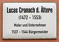 Gedenktafel Markt 4 (Wittenberg) Lucas Cranach der Ältere.jpg