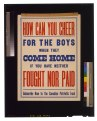 How can you cheer for the boys when they come home if you have neither fought nor paid. Subscribe now to the Canadian Patriotic Fund LCCN2005691278.tif