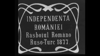 File:Independance of Romania.webm