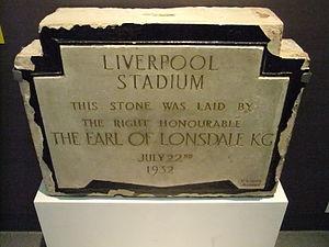 Liverpool Stadium - Foundation stone.