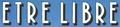 Logo Etre libre bande dessinée.png