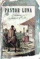 Pastor Luna - Eduardo Gutierrez.pdf