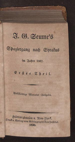 Johann Gottfried Seume - Spaziergang nach Syrakus im Jahre 1802, 1830-1841