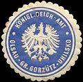 Siegelmarke Königliches Deich-Amt Olsau - Gr. Gorzütz - Uhilsko - Schlesien W0259887.jpg