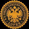 Siegelmarke K.K. Forst- und Domänen-Verwaltung Lofer W0317017.jpg