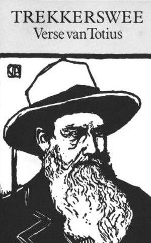 Totius (poet) - Front cover of the poem volume Trekkerswee